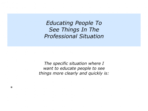 Slides Educating people to see things in a professional situation.003