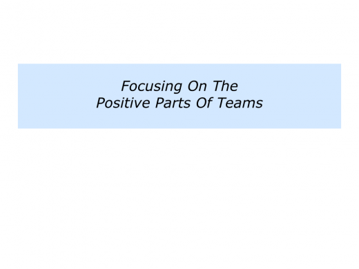 Slides P is for building on the positive parts of people, teams and organisations.006