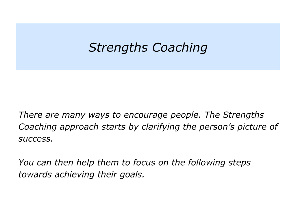 s is for the strengths coaching approach the positive encourager slides strengths coaching 001