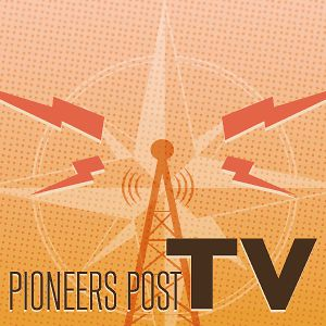 Pioneers Post TV