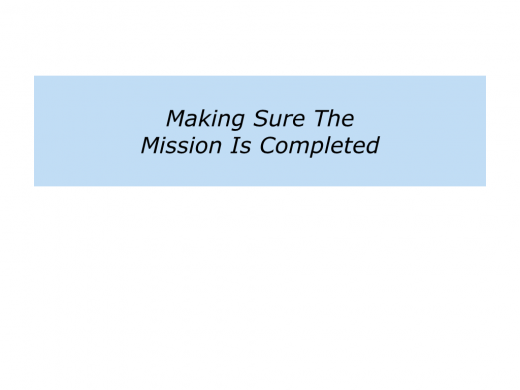 Slides M is for Making Sure Somebody Completes A Mission.006