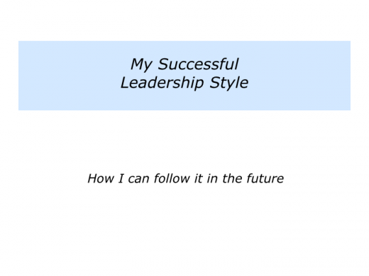 Slides L is for My Successful Leadership Style.010