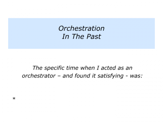 Slides O is for Orchestrator.002
