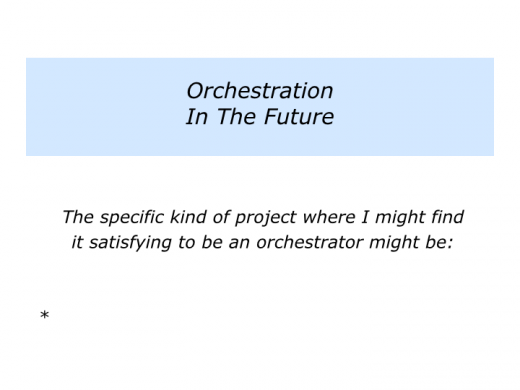 Slides O is for Orchestrator.006