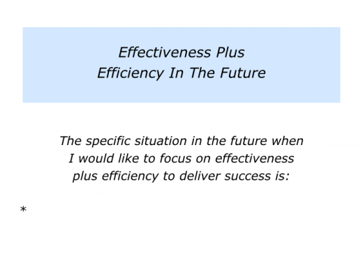 Slides E is for Effectiveness plus Efficiency.005