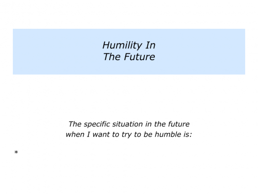 Slides Humility rather than Hubris.005