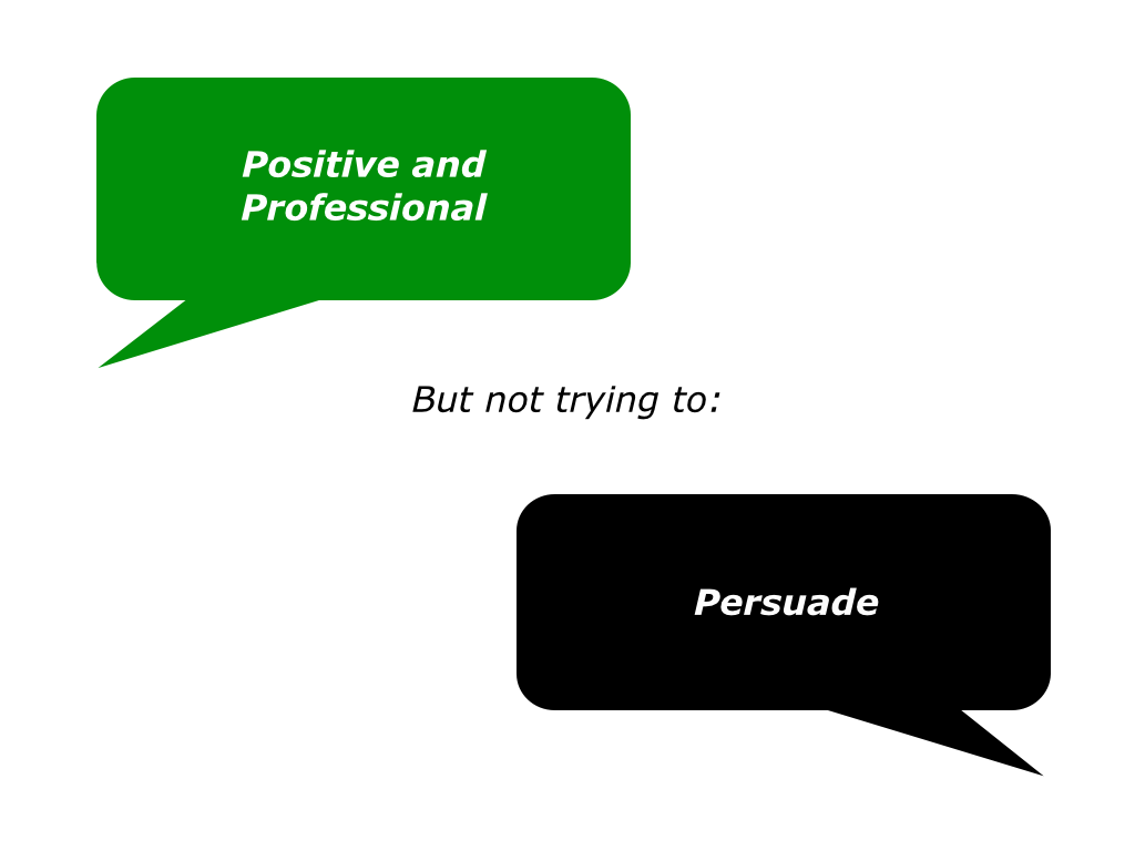p is for being positive and professional but not trying to slides positive and professional but not try to persuade 001