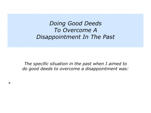 Slides Doing Good Deeds To Overcome A Disappointment.003
