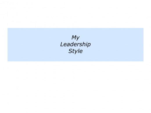 Slides My Leadership Style.001
