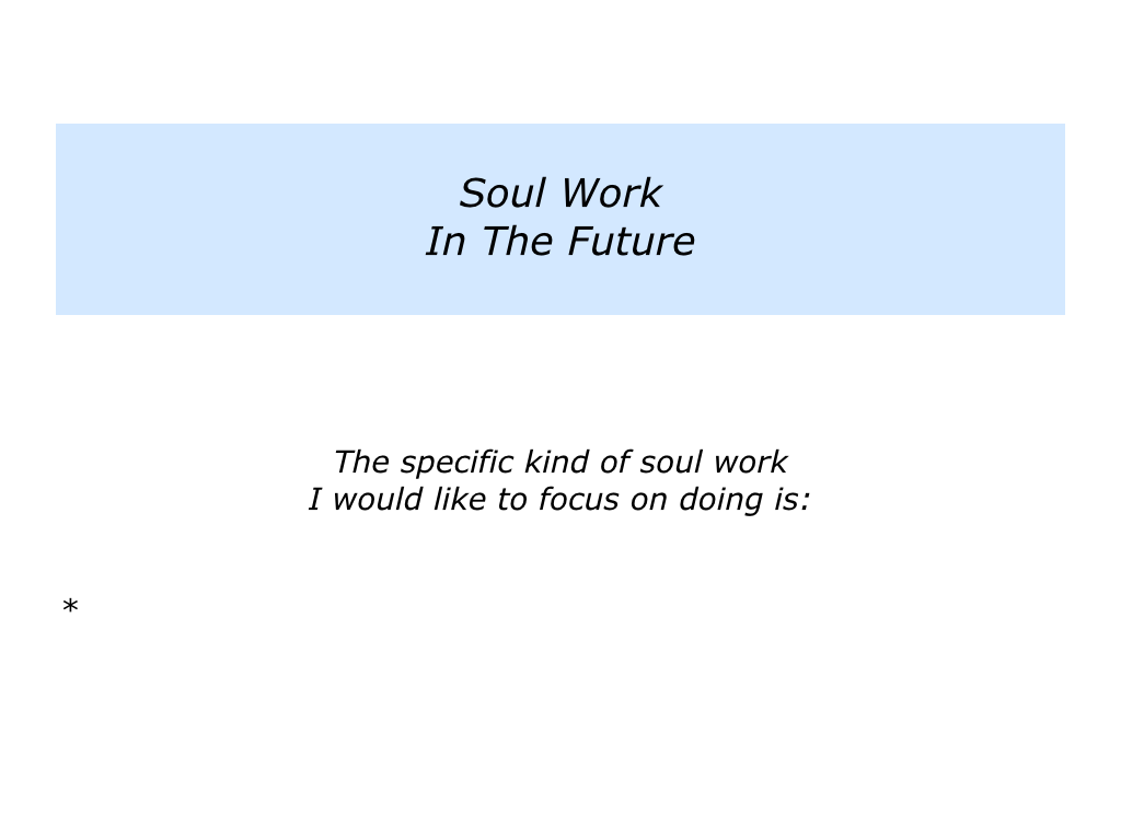 s is for soul work and salary work the positive encourager slides soul work and salary work 006