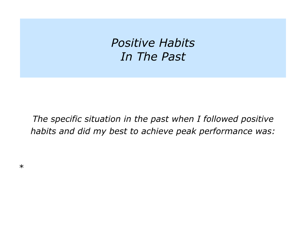 habits of peak performers The 5 training habits for a successful marathon looked at more than 1,300 boston finishers' data starting four months out from race day to determine what training habits led to a successful marathon you have the greatest chance of showing up on race day at your peak performance level.