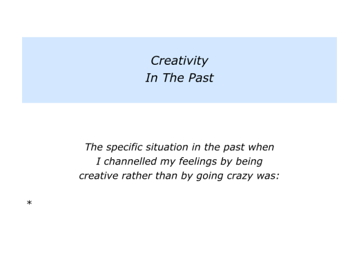 Slides Channelling Feelings By Being Creative Rather Than Going Crazy.002