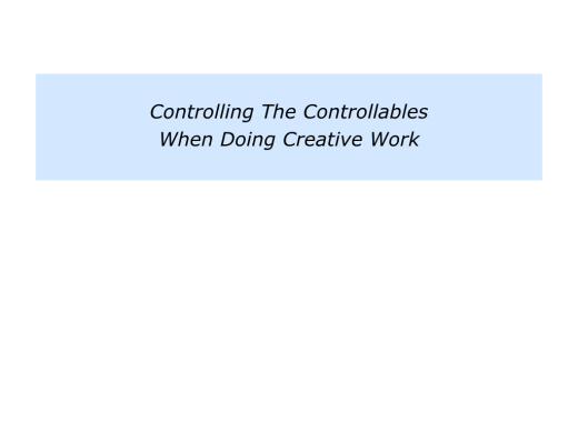 Slides Control, Creativity and Contentment.006