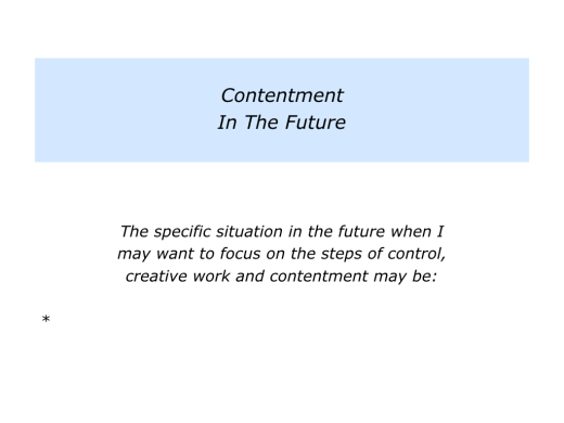 Slides Control, Creativity and Contentment.015