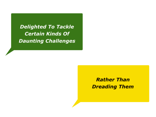 Slides Delighted To Tackle Certain Kinds Of Daunting Challenges.001