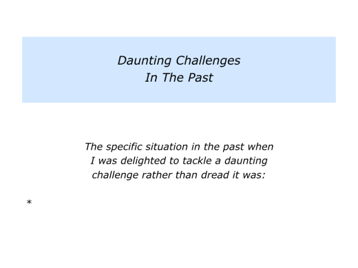 Slides Delighted To Tackle Certain Kinds Of Daunting Challenges.002