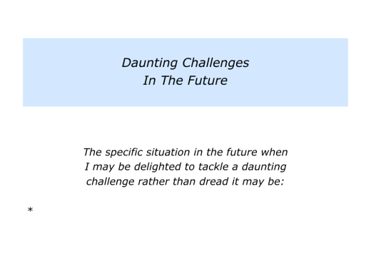 Slides Delighted To Tackle Certain Kinds Of Daunting Challenges.005
