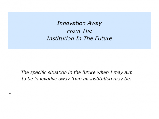 Slides Innovation Away From The Institution.008
