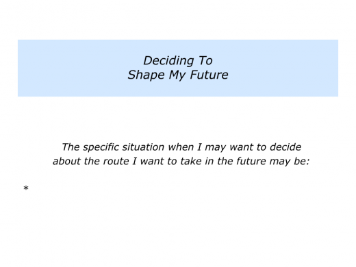 Slides Deciding To Shape Your Future.005