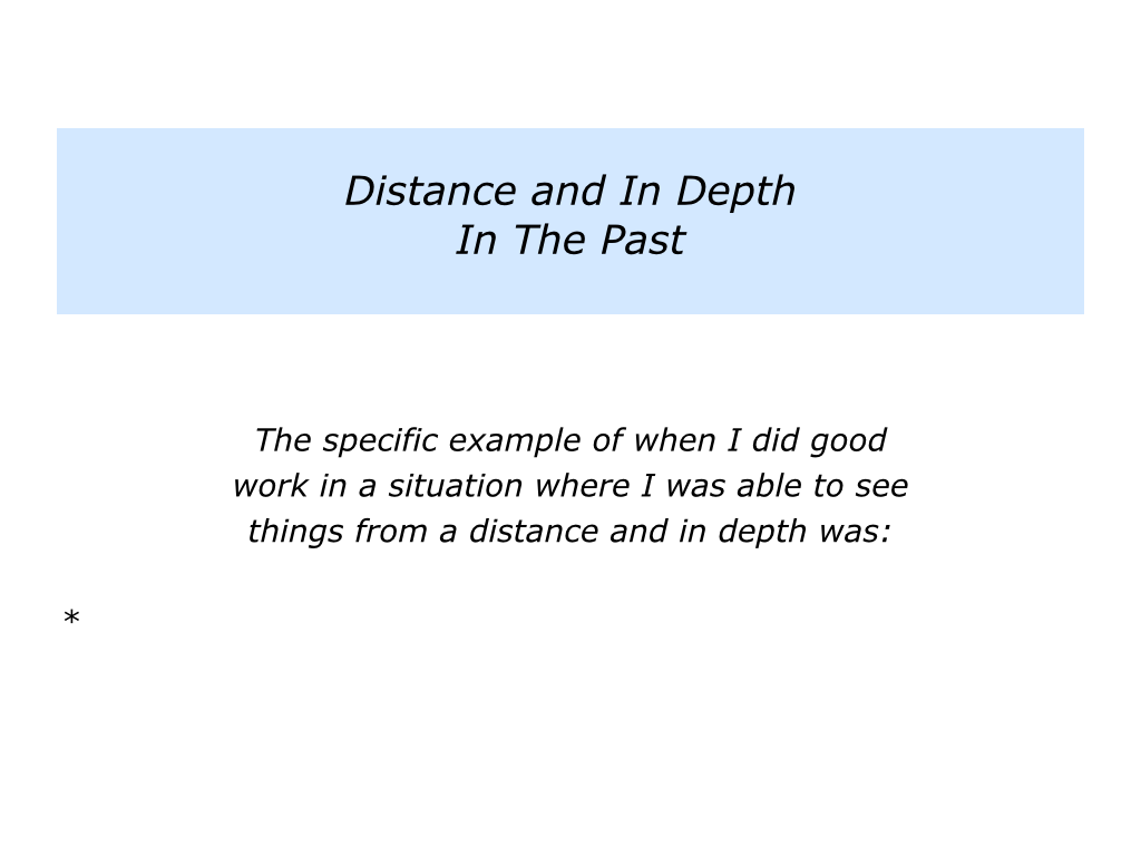 D Is For Seeing Things From A Distance And In Depth The Positive