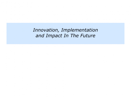 Slides Innovation, Implementation and Impact.006