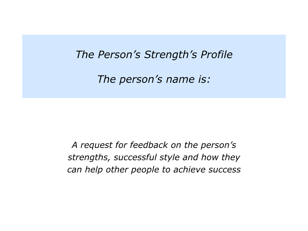 s is for helping a person to create their strengths profile the slides strengths profile 008