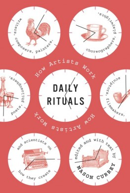 Daily Rituals of How Artists Work