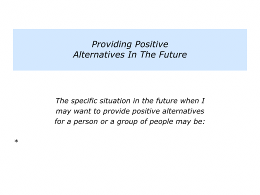Slide Providing Positive Alternatives.006