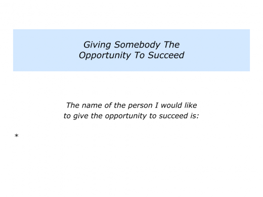Slides Giving Somebody The Opportunity To Succeed.005