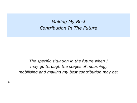 slides-mourning-mobilising-and-making-your-best-contribution-009