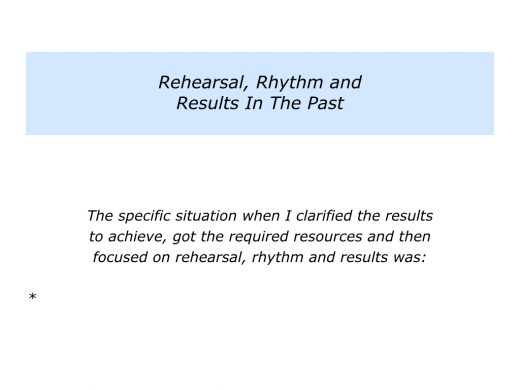 Slides Rehearsal, Rhythm and Results.002