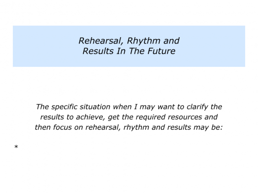 Slides Rehearsal, Rhythm and Results.009