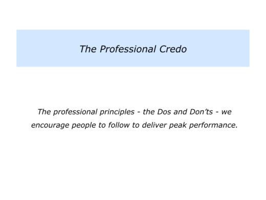 you will of course create your own kind of credo before launching it however it can be useful to take the next step