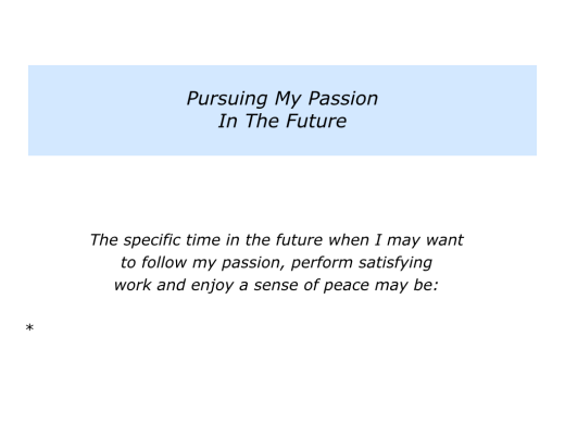Slides Pursuing Your Passion.010