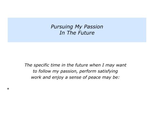Slides Pursuing Your Passion.010