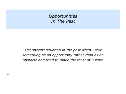 Slides Opportunities rather than Obstacles.002