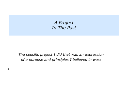 Slides People can focus on their Purpose, Project or Purpose and Projects.002