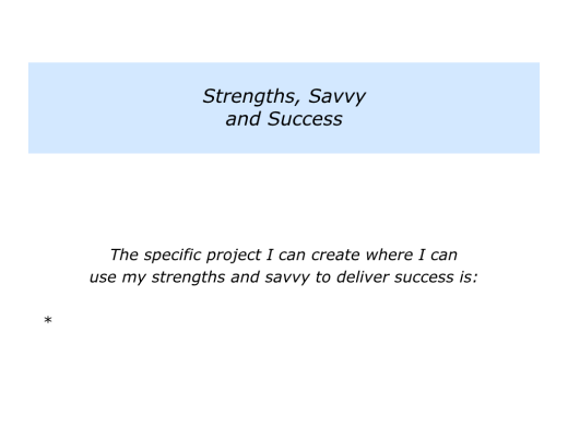 Slides Strengths, Savvy and Success.005