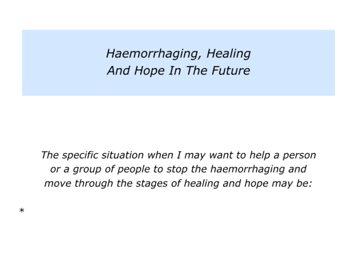 slides-haemorraghing-healing-and-hope-006