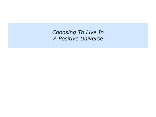 slides-people-who-live-in-a-positive-universe-006